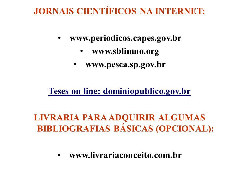 JORNAIS CIENTÍFICOS NA INTERNET: www.periodicos.capes.gov.br