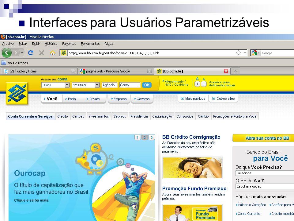 Interfaces para Usuários Parametrizáveis