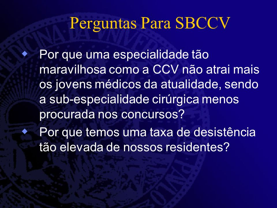Perguntas Para SBCCV