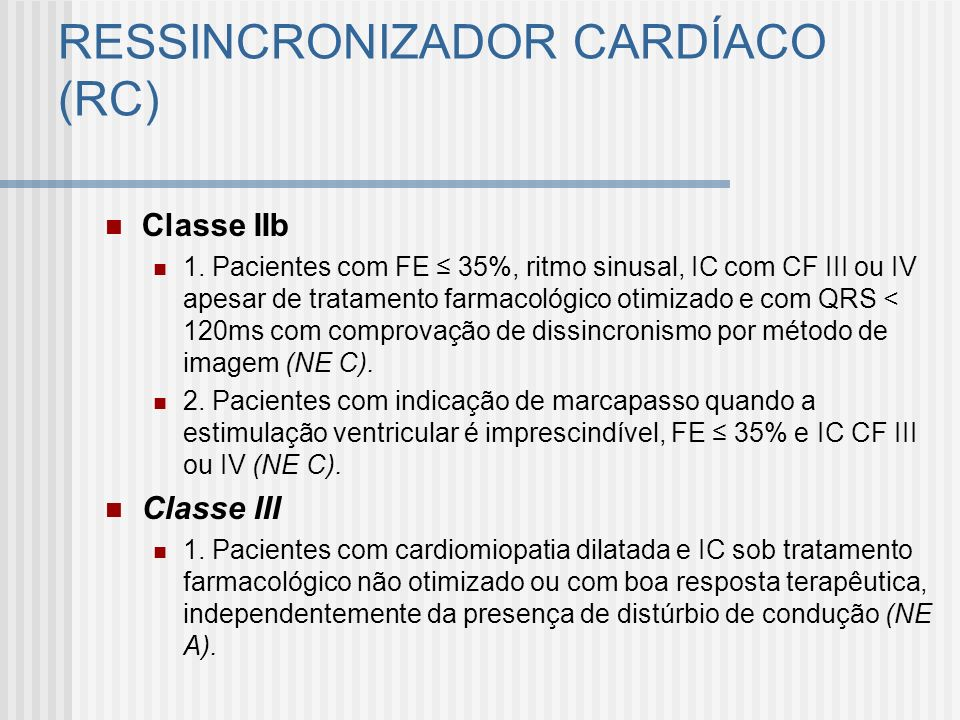 RESSINCRONIZADOR CARDÍACO (RC)