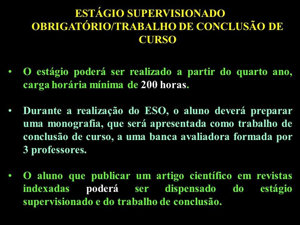ESTÁGIO SUPERVISIONADO OBRIGATÓRIO/TRABALHO DE CONCLUSÃO DE CURSO