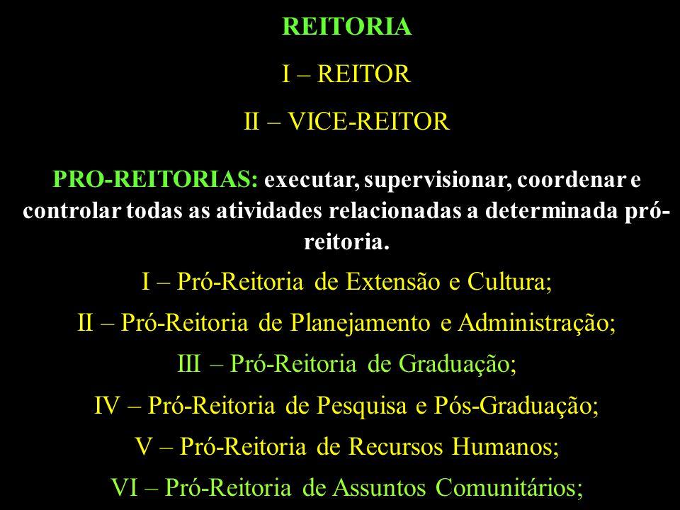 I – Pró-Reitoria de Extensão e Cultura;