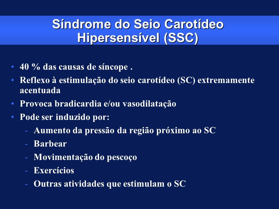 Síndrome do Seio Carotídeo Hipersensível (SSC)