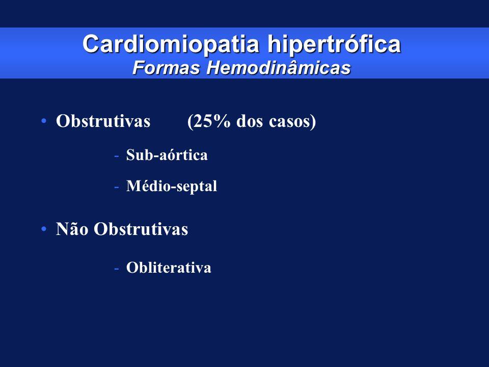 Cardiomiopatia hipertrófica Formas Hemodinâmicas