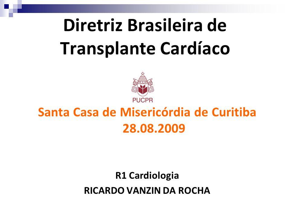 Diretriz Brasileira de Transplante Cardíaco