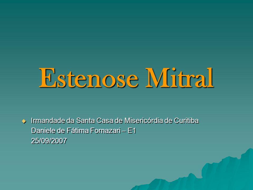 Estenose Mitral Irmandade da Santa Casa de Misericórdia de Curitiba