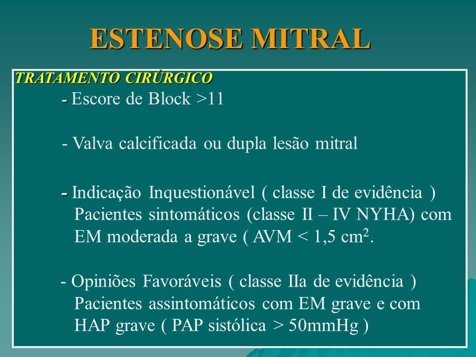 ESTENOSE MITRAL - Valva calcificada ou dupla lesão mitral