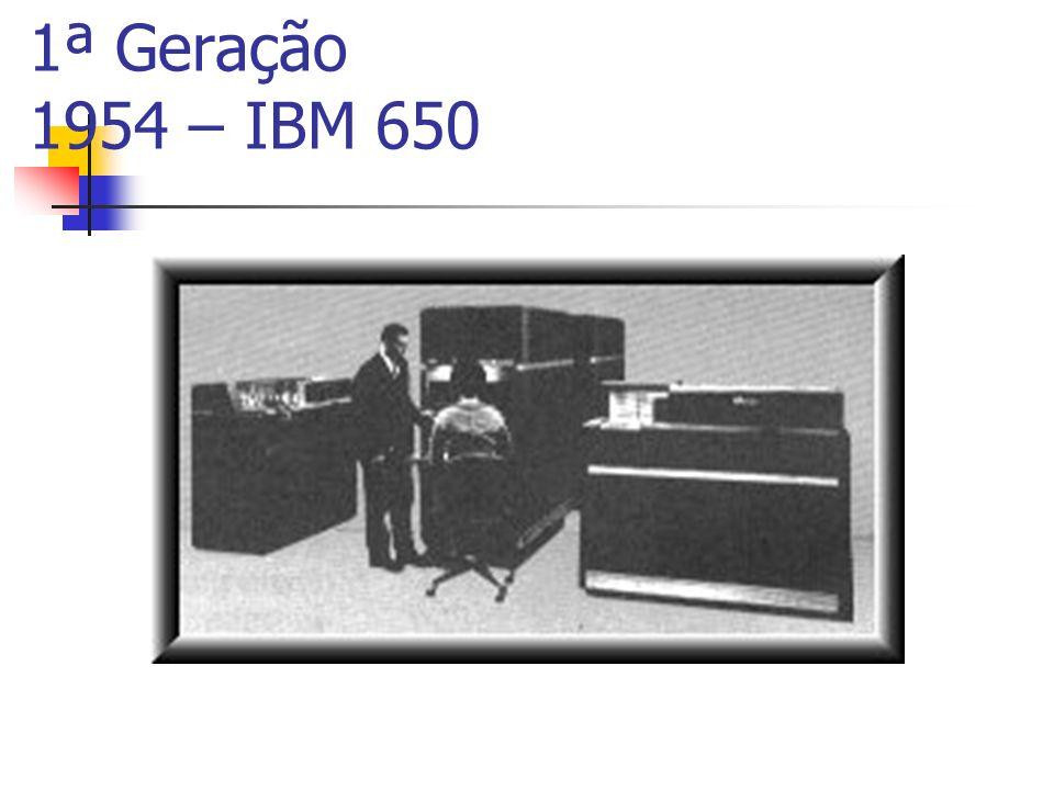 1ª Geração 1954 – IBM 650