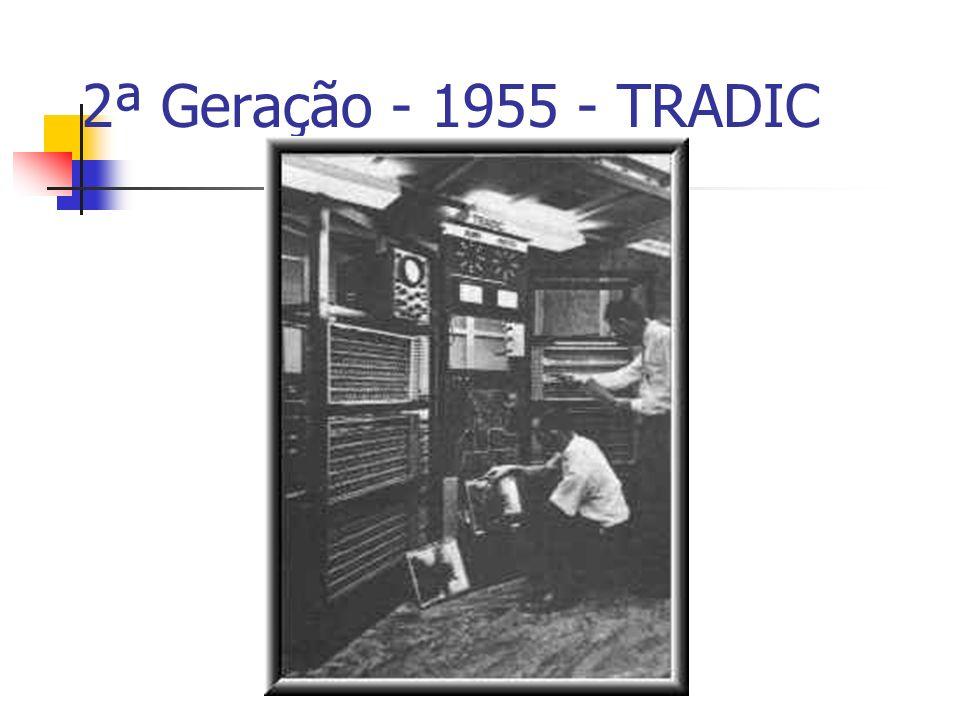 2ª Geração - 1955 - TRADIC