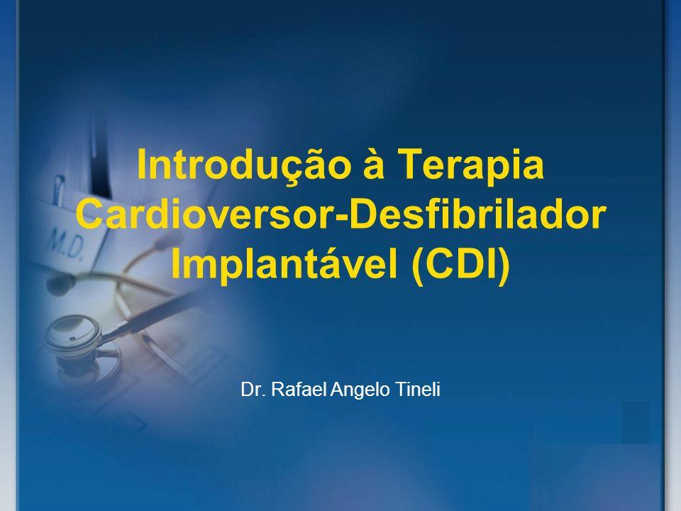Introdução à Terapia Cardioversor-Desfibrilador Implantável (CDI)