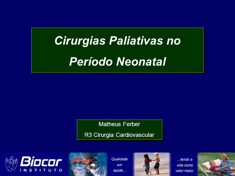 Cirurgias Paliativas no Período Neonatal