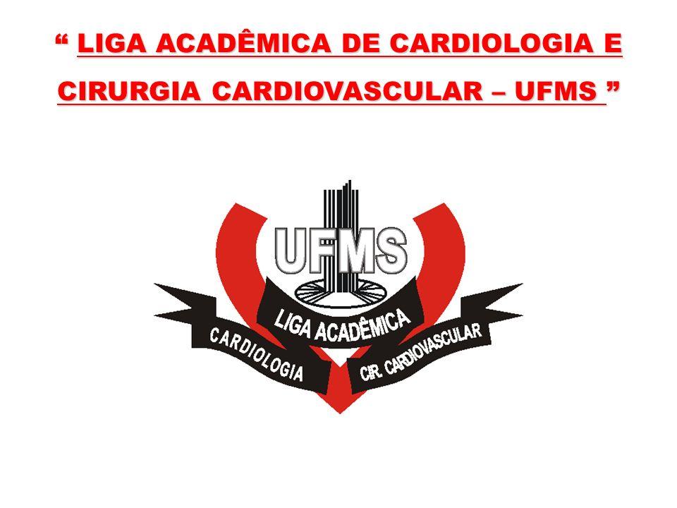 LIGA ACADÊMICA DE CARDIOLOGIA E CIRURGIA CARDIOVASCULAR – UFMS