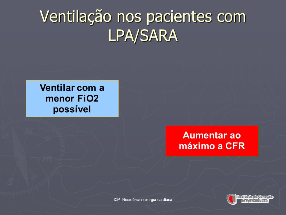 Ventilação nos pacientes com LPA/SARA
