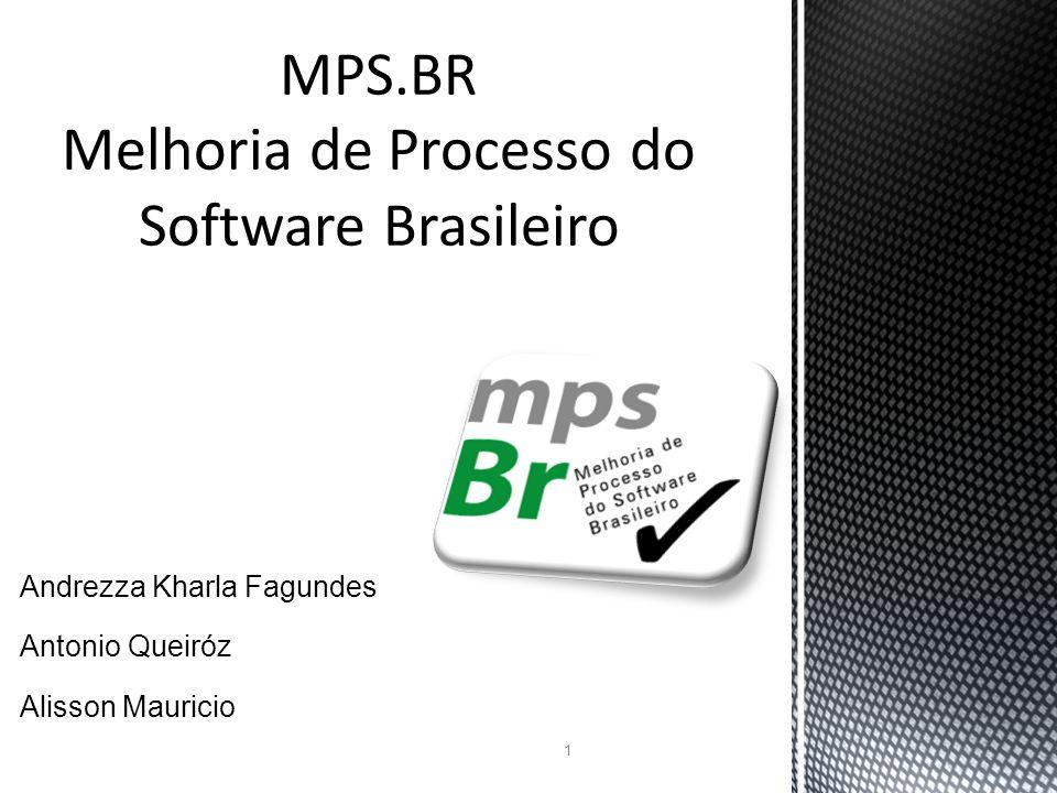 MPS.BR Melhoria de Processo do Software Brasileiro