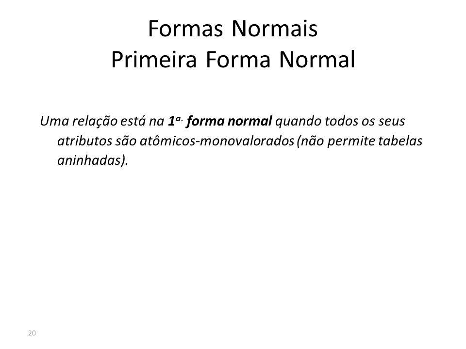 Formas Normais Primeira Forma Normal