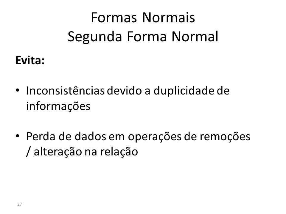 Formas Normais Segunda Forma Normal