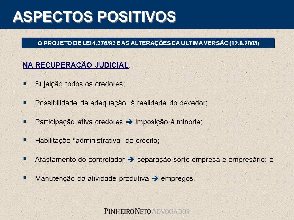 O PROJETO DE LEI 4.376/93 E AS ALTERAÇÕES DA ÚLTIMA VERSÃO (12.8.2003)