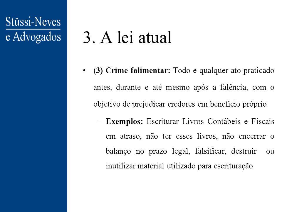3. A lei atual