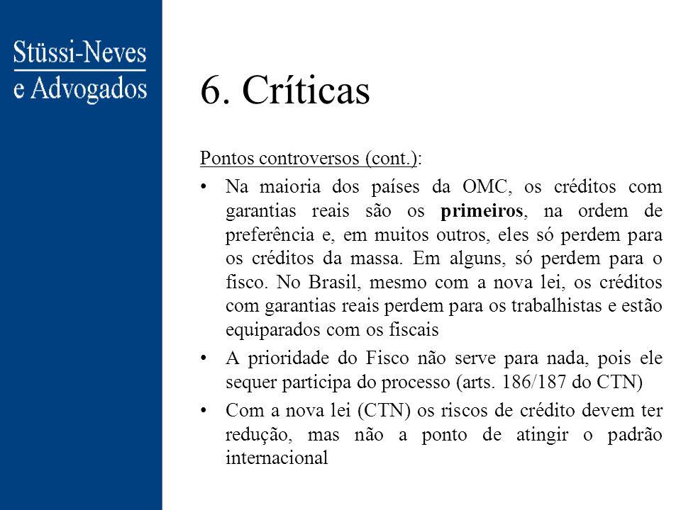 6. Críticas Pontos controversos (cont.):