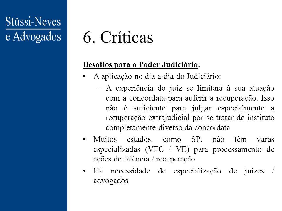 6. Críticas Desafios para o Poder Judiciário: