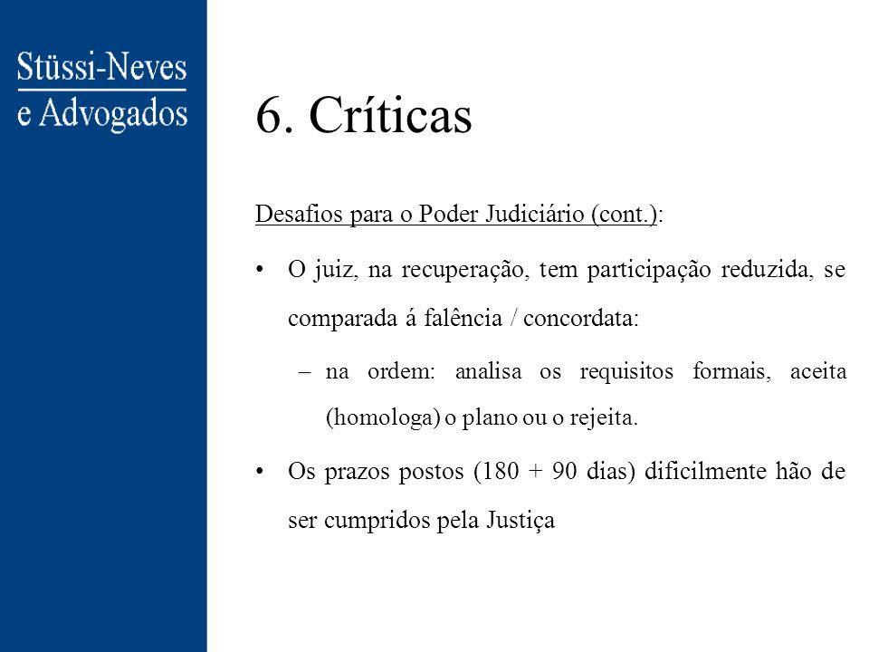 6. Críticas Desafios para o Poder Judiciário (cont.):