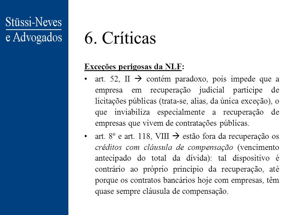 6. Críticas Exceções perigosas da NLF: