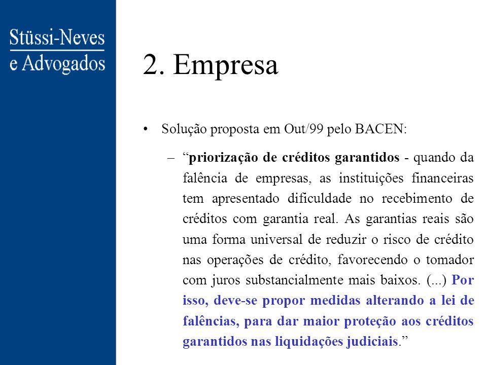 2. Empresa Solução proposta em Out/99 pelo BACEN: