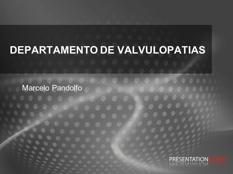 DEPARTAMENTO DE VALVULOPATIAS