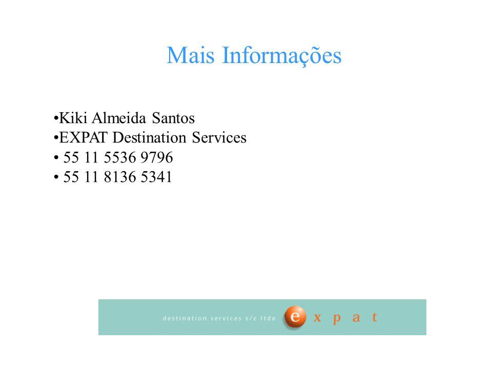 Mais Informações Kiki Almeida Santos EXPAT Destination Services