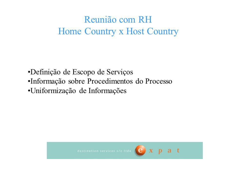 Reunião com RH Home Country x Host Country