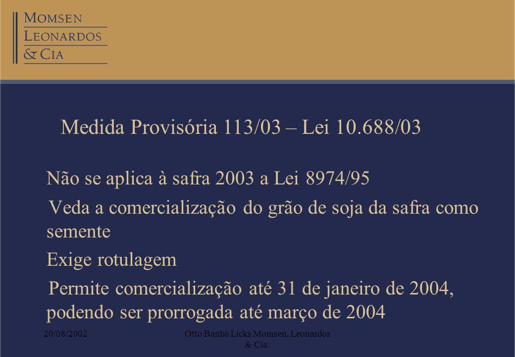 Otto Banho Licks Momsen, Leonardos & Cia.
