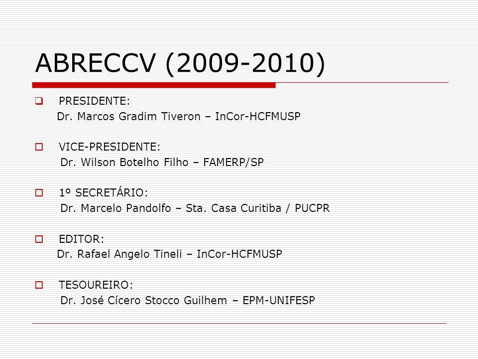 ABRECCV (2009-2010) PRESIDENTE: