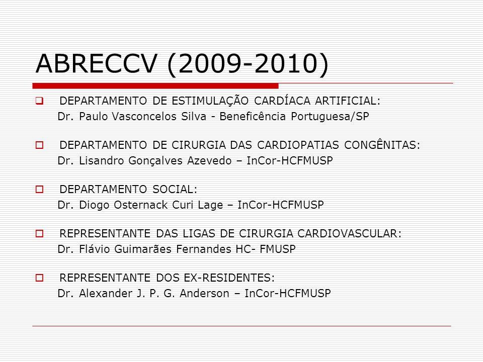 ABRECCV (2009-2010) DEPARTAMENTO DE ESTIMULAÇÃO CARDÍACA ARTIFICIAL: