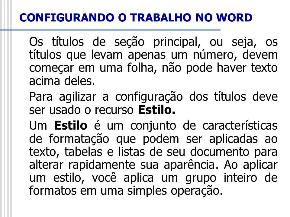 CONFIGURANDO O TRABALHO NO WORD