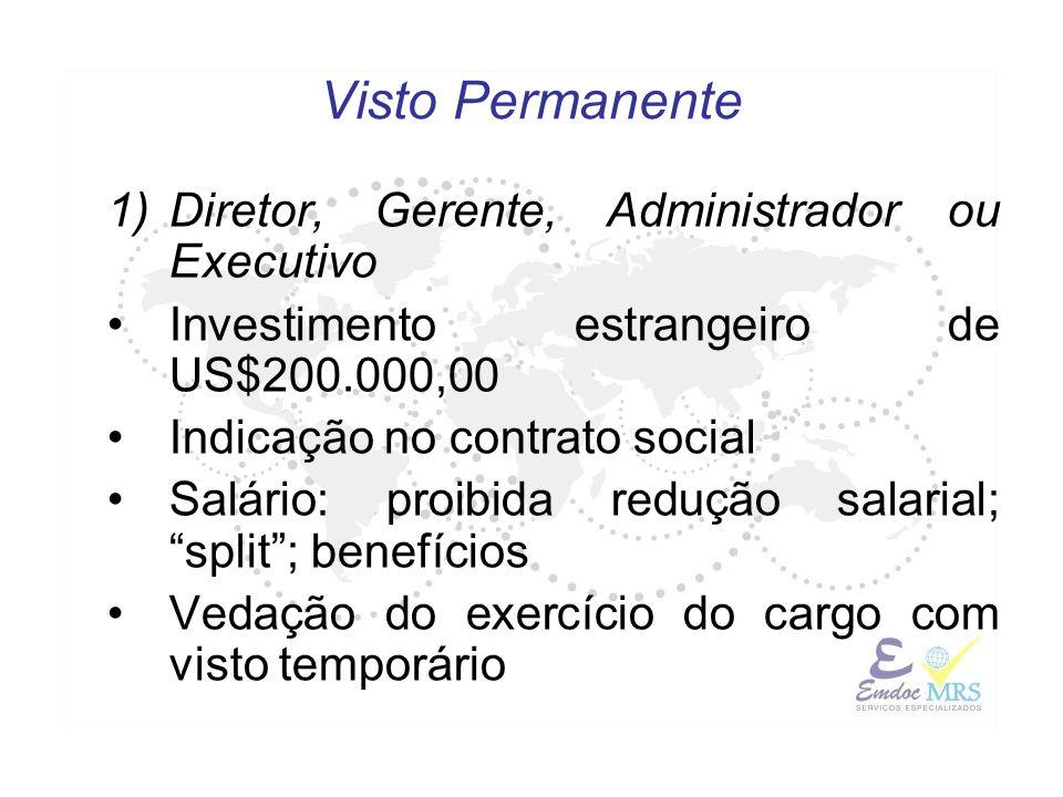 Visto Permanente Diretor, Gerente, Administrador ou Executivo