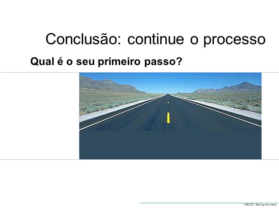 Conclusão: continue o processo