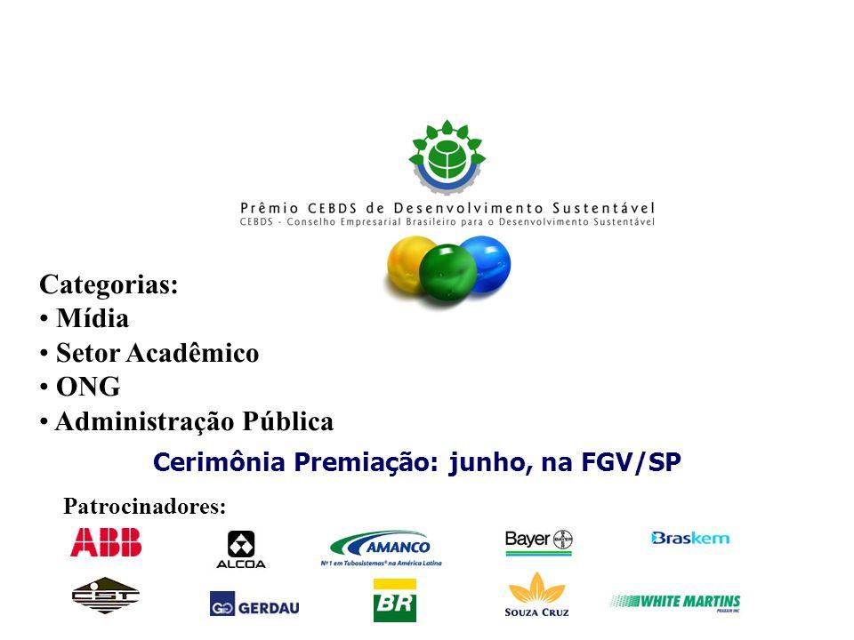 Cerimônia Premiação: junho, na FGV/SP