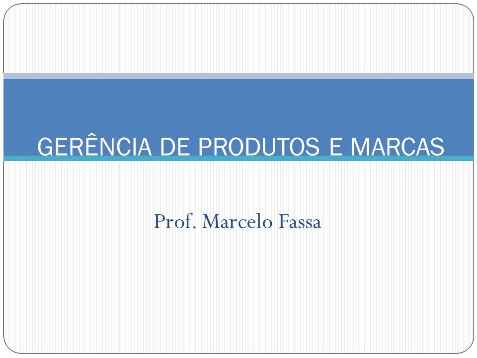 GERÊNCIA DE PRODUTOS E MARCAS