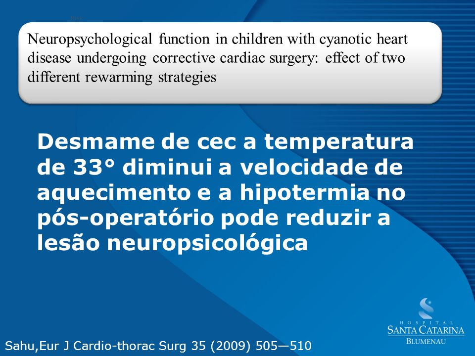 RiskNeuropsychological function in children with cyanotic heart disease undergoing corrective cardiac surgery: effect of two.