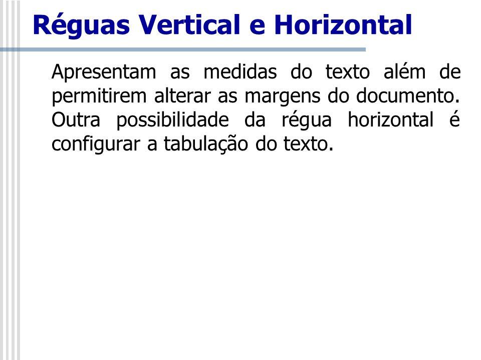Réguas Vertical e Horizontal