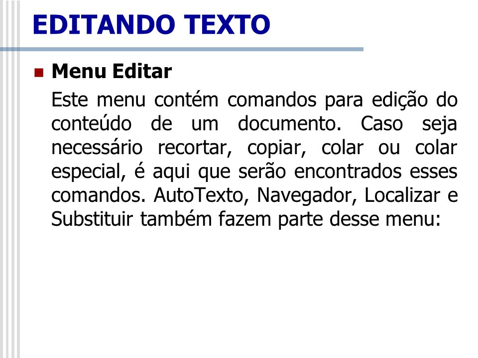 EDITANDO TEXTO Menu Editar