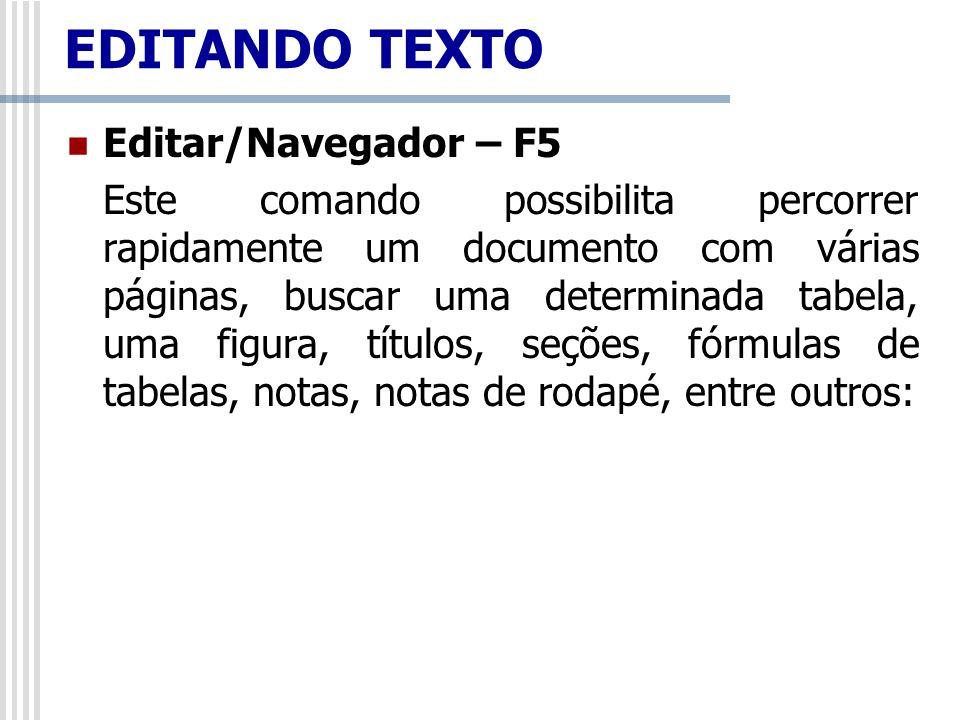 EDITANDO TEXTO Editar/Navegador – F5