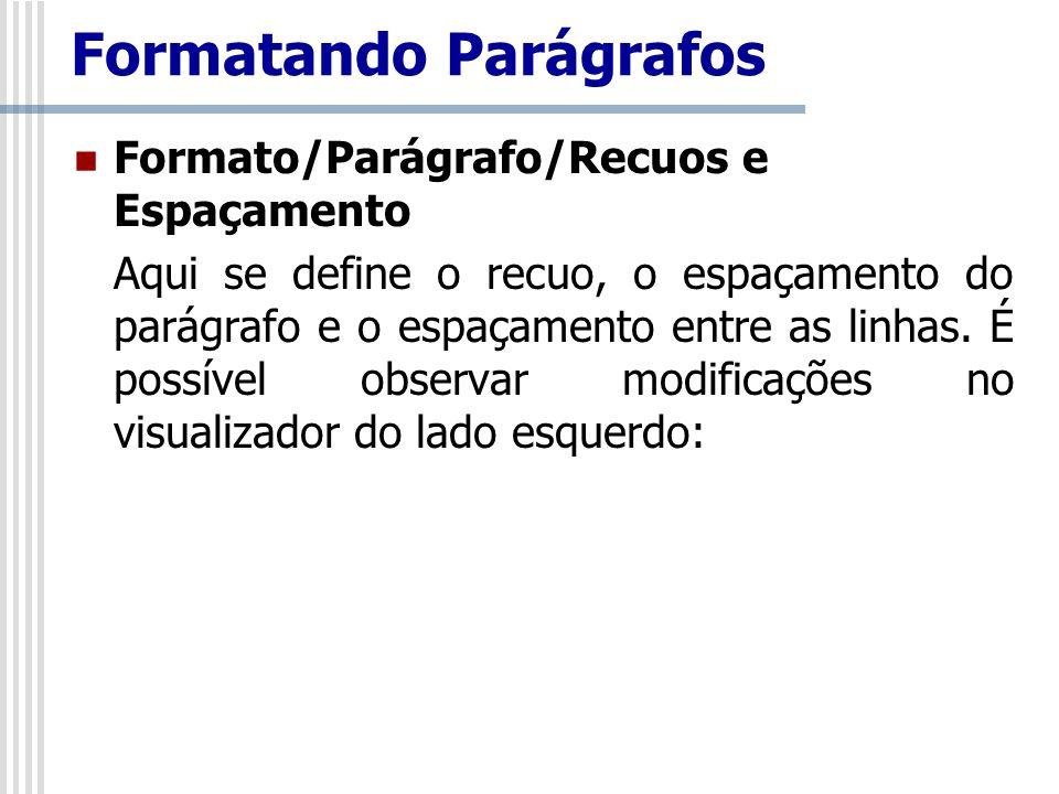 Formatando Parágrafos