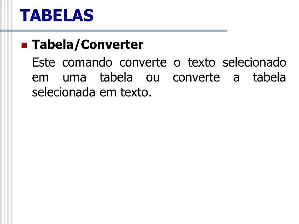 TABELAS Tabela/Converter