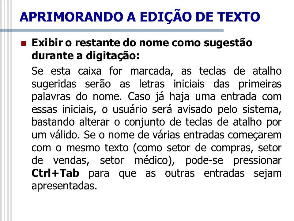 APRIMORANDO A EDIÇÃO DE TEXTO