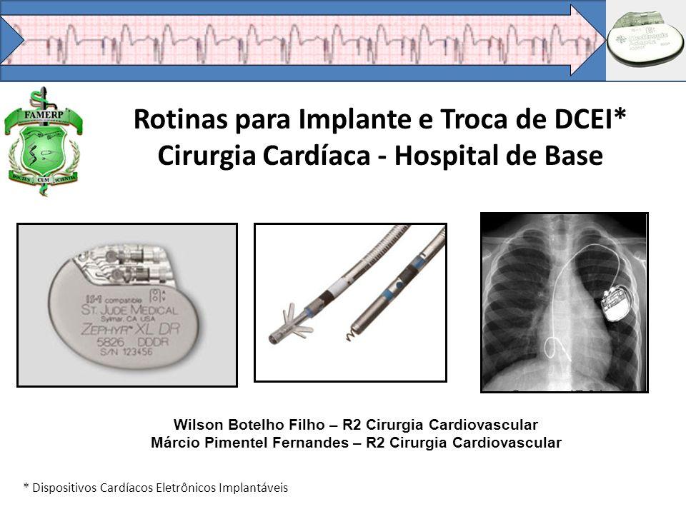 Rotinas para Implante e Troca de DCEI*