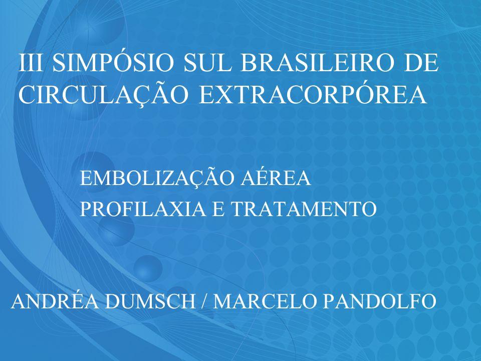 III SIMPÓSIO SUL BRASILEIRO DE CIRCULAÇÃO EXTRACORPÓREA