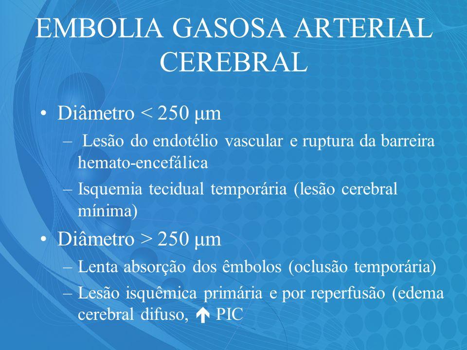 EMBOLIA GASOSA ARTERIAL CEREBRAL