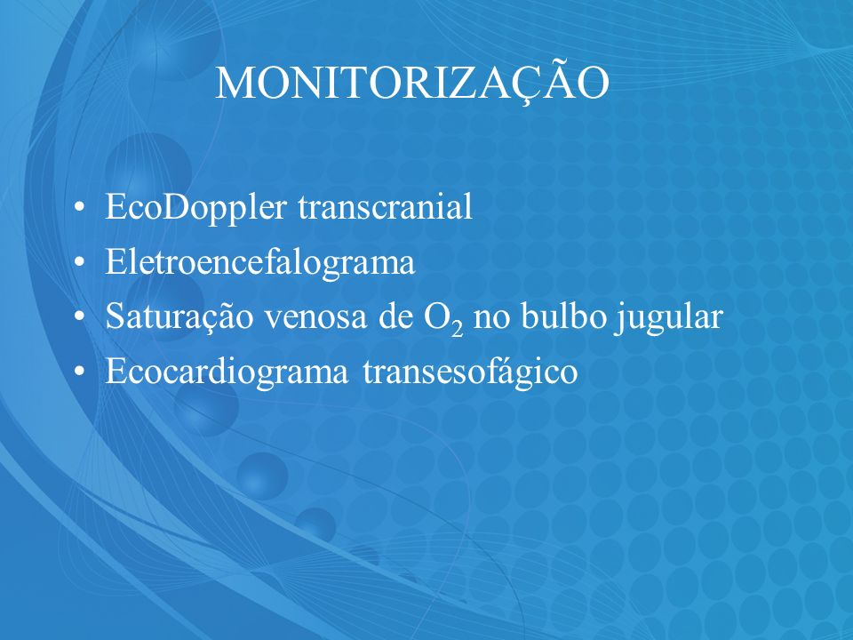 MONITORIZAÇÃO EcoDoppler transcranial Eletroencefalograma