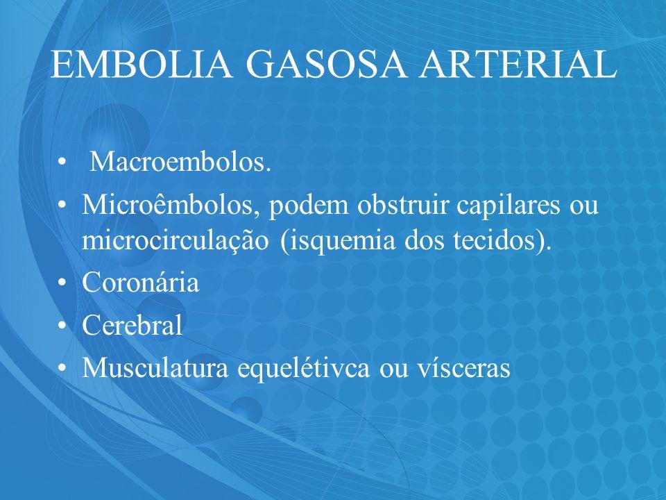 EMBOLIA GASOSA ARTERIAL